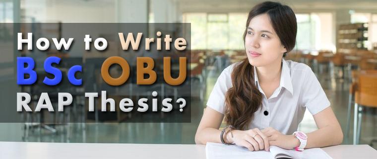 How to write OBU RAP Thesis, SLS & PowerPoint Presentation?